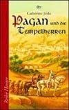 Pagan und die Tempelherren - Catherine Jinks