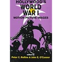 Hollywood's World War I: Motion Picture Images