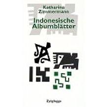 Indonesische Albumblätter: Erinnerungen