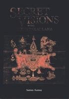 Secret Visions of the Fifth Dalai Lama: The Gold Manuscript in the Fournier Collection