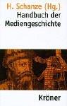 Handbuch der Mediengeschichte.