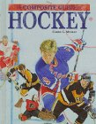 Ice Hockey (Composite Guide to... S.) por Carrie Muskat