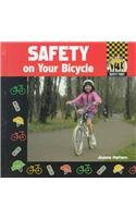 Safety on Your Bicycle (Safety First) por Joanne Mattern