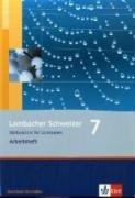 Lambacher Schweizer - Ausgabe Nordrhein-Westfalen - Neubearbeitung / Schülerbuch 7. Schuljahr: (Lambacher Schweizer. Ausgabe für Nordrhein-Westfalen ab 2009)