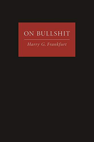 On Bullshit (English Edition) eBook: Frankfurt, Harry G.: Amazon ...