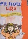 Fit trotz LRS - Testbögen zur FRESCH-Methode von Bettina Rinderle (Dezember 2003) Broschiert