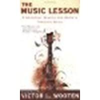 [ The Music Lesson: A Spiritual Search for Growth Through Music[ THE MUSIC LESSON: A SPIRITUAL SEARCH FOR GROWTH THROUGH MUSIC ] By Wooten, Victor L. ( Author )Apr-01-2008 Paperback