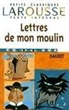 Les Lettres de mon moulin, texte intégral - Larousse - 15/05/1999