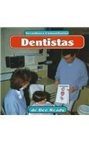 Dentistas: Dentists (Servidores Comunitarios/Community Helpers) por Dee Ready