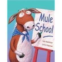 Mule School by Julia Rawlinson (2007-07-01)