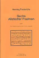6 ALLSTEDTER PSALMEN: FUER GEM CHOR A CAPPELLA, PARTITUR (1997) -