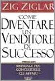 Come diventare un venditore di successo