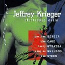 Jeffrey Krieger (Electric Cello) / Night Chains / Jonathan Berger / John Cage / Henry Gwiazda / Ken Steen
