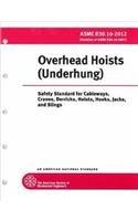 Overhead Hoists (Underhung): Safety Standards for Cableways, Cranes, Derricks, Hoists, Hooks, Jacks