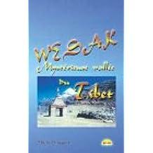Wesak - Mystérieuse vallée du Tibet