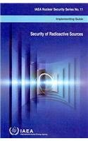 Security of Radioactive Sources: IAEA Nuclear Security Series No. 11