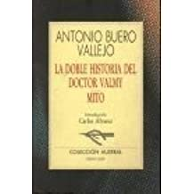 La Doble Historia del Doctor Valmy by Antonio Buero Vallejo (1996-01-02)