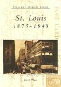 St. Louis: 1875-1940 (Postcard History Series)