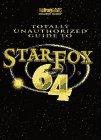 Totally Unauthorized Star Fox 64 - Strategy Guide de BradyGames