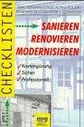 Checklisten Sanieren, Renovieren, Modernisieren - Karl H. Emde, Achim Pollert, Reinhard Richter