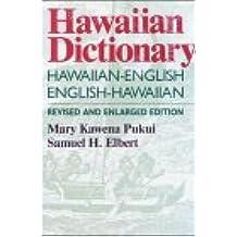 Pukui: Hawaiian Dictionary REV: Hawaiian-English, English-Hawaiian