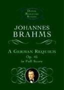 A German Requiem, Op. 45, in Full Score (Dover Miniature Scores) -