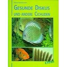 Gesunde Diskus und andere Cichliden, Bd.2