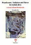 Prambanan: Sculpture and Dance in Ancient Java - A Study in Dance Iconography por Alessandra Iyer