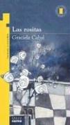 Las Rositas por Graciela Beatriz Cabal