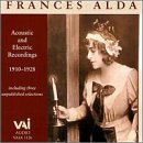 Frances Alda Acoustic and Electric Recordings