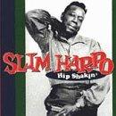 Songtexte von Slim Harpo - Hip Shakin': The Excello Collection
