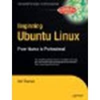 Beginning Ubuntu Linux: From Novice to Professional (Beginning, from Novice to Professional) by Thomas, Keir (2006) Paperback