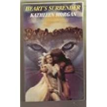 Heart's Surrender by Kathleen Morgan (1994-11-01)