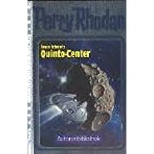 Perry Rhodan. Quinto Center (Autorenbibliothek 5)