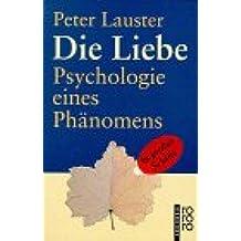 Die Liebe. Großdruck. Psychologie eines Phänomens.