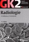 Original-Prüfungsfragen mit Kommentar GK 2 (1. Staatsexamen), Radiologie