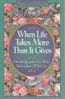 When Life Takes More Than it Gives: Discovering God's Care When You'Ve Given All You Can (Devotional Daybook) by Neva Coyle (1-Jul-1996) Paperback