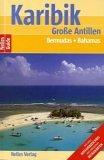 Grosse Antillen, Bermuda, Bahamas - Günter [Hrsg.] Nelles