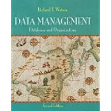 Data Management: Database and Organizations: Database and Beyond