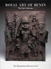 Royal Art of Benin: Perls Collection