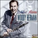 Songtexte von Woody Herman - Blue Flame