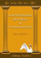 La petite histoire de l'orgue & J-S Bach