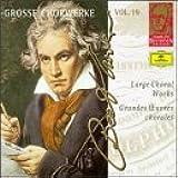 Grosse Chorwerke, Vol. 19: Beethoven