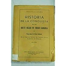 Historia de la conquista de las siete islas de Gran Canaria