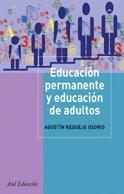 Educación permanente y educación de adultos: Intervención socieducativa en la sociedad adulta (Ariel Ciencias Sociales)