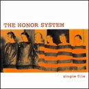 Songtexte von The Honor System - Single File
