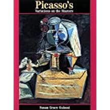 PICASSO'S VARIATIONS ON THE MASTERS