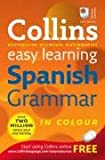 Collins Easy Learning Spanish Grammar (Collins Easy Learning) (Collins Easy Learning Dictionaries)