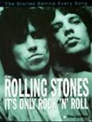 It's Only Rock 'n' Roll: Stories Behind Every