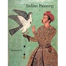 Indian Painting, Vol. 1:  1000-1700 - A Catalogue of the Los Angeles County Museum of Art Collection: v. 1